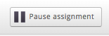 Pause assignment button